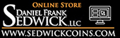Online Store www.SedwickCoins.com